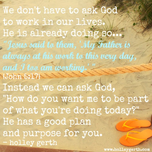 God-is-Working-by-Holley-Gerth1