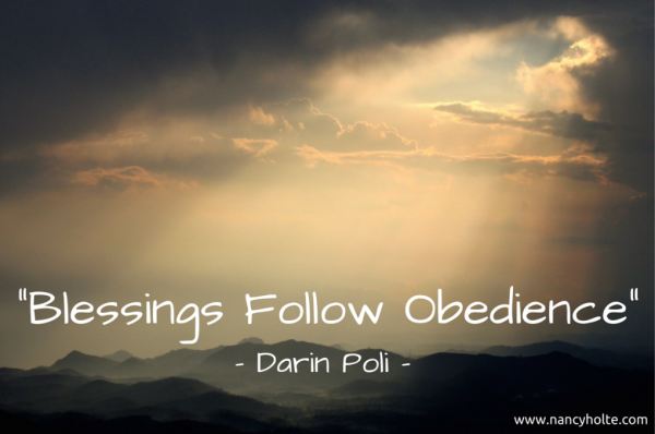 Blessings Follow Obedience- - Darin Poli