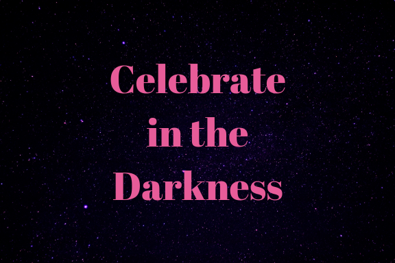 Celebrate in the Darkness (1)